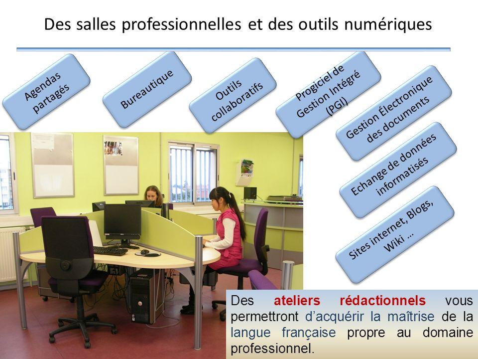 Des salles professionnelles et des outils numériques