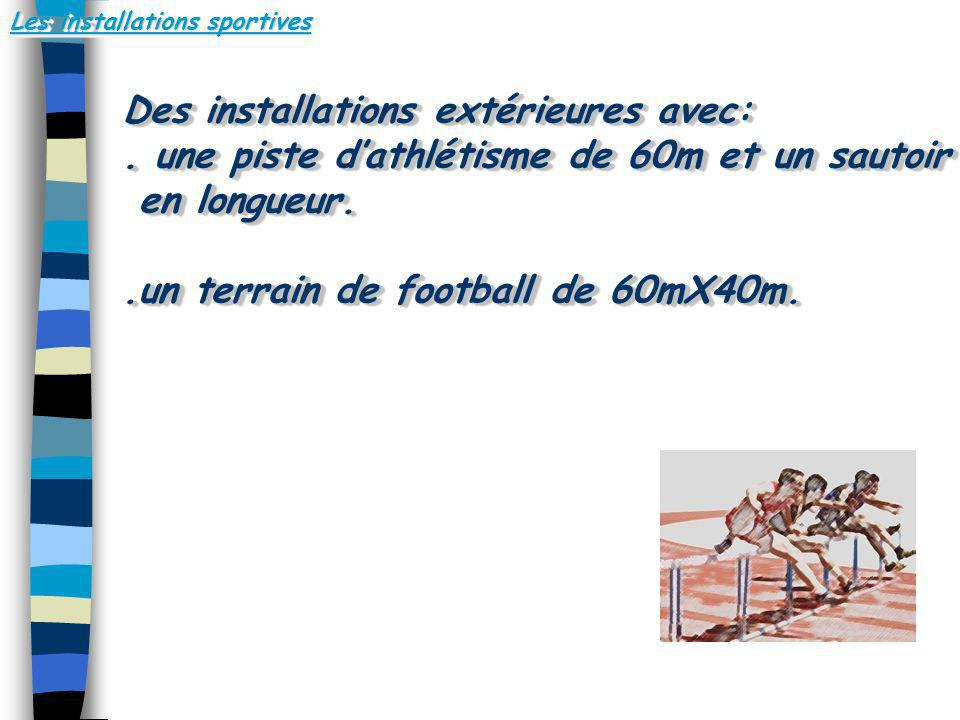 Les installations sportives