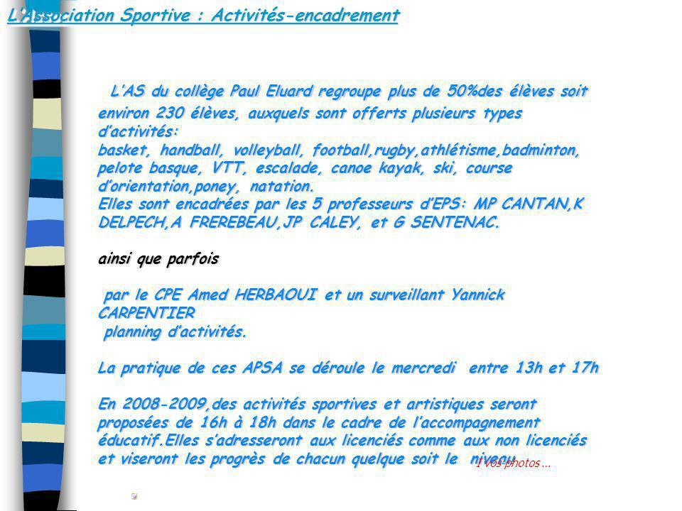 L'Association Sportive : Activités-encadrement