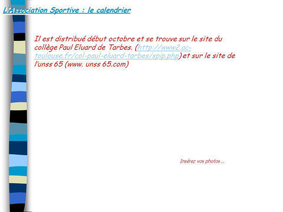 L'Association Sportive : le calendrier