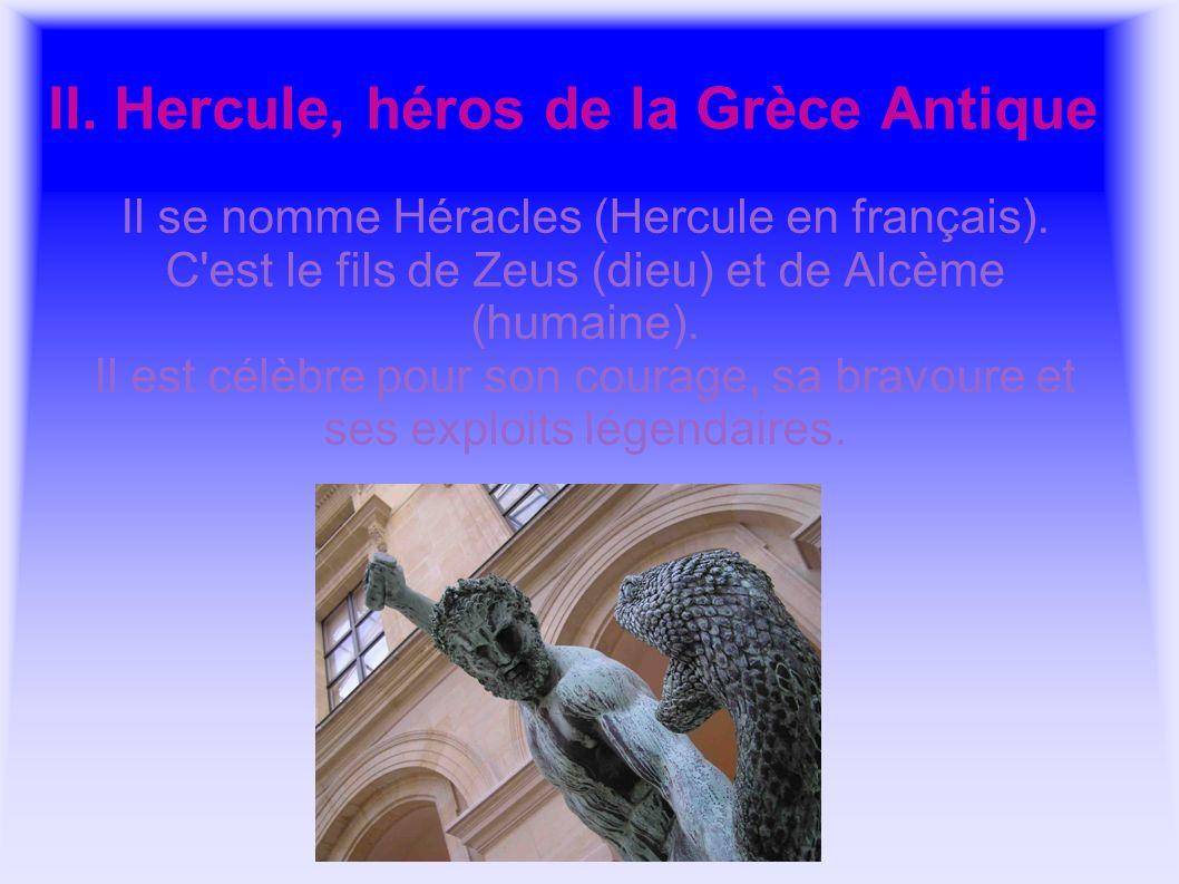 II. Hercule, héros de la Grèce Antique