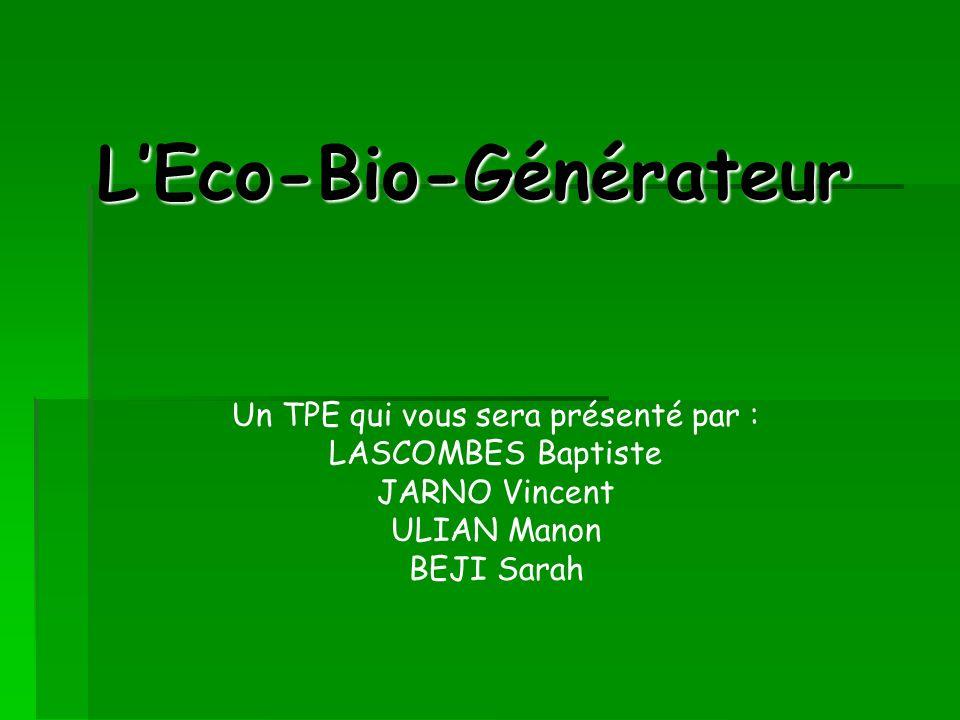 L'Eco-Bio-Générateur