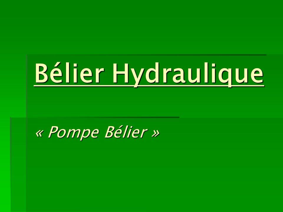 Bélier Hydraulique « Pompe Bélier »