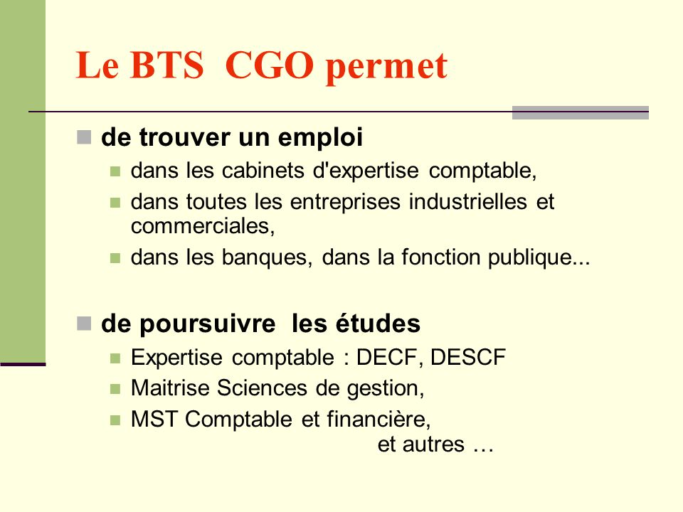 Le BTS CGO permet de trouver un emploi de poursuivre les études