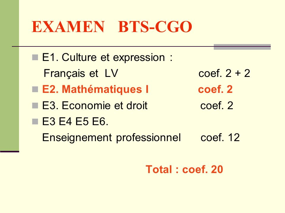 EXAMEN BTS-CGO E1. Culture et expression : Français et LV coef. 2 + 2