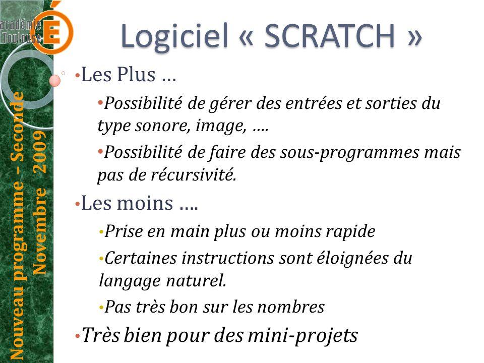 Logiciel « SCRATCH » Les Plus … Les moins ….