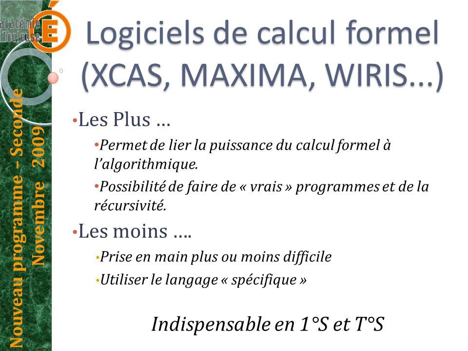 Logiciels de calcul formel (XCAS, MAXIMA, WIRIS...)