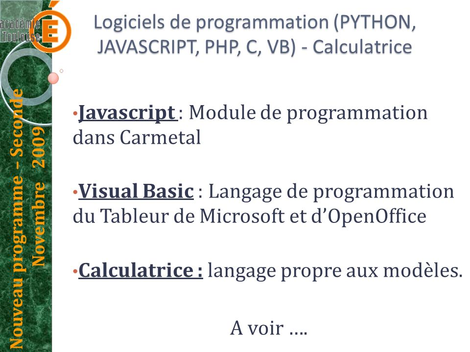 Logiciels de programmation (PYTHON, JAVASCRIPT, PHP, C, VB) - Calculatrice
