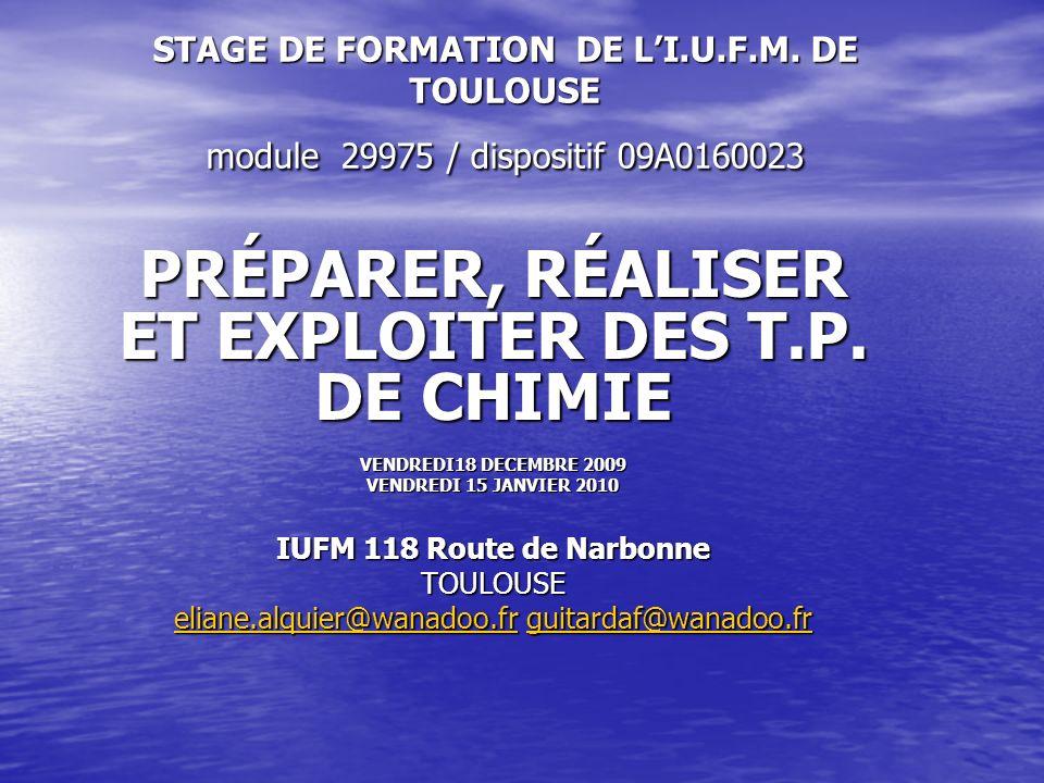 PRÉPARER, RÉALISER ET EXPLOITER DES T.P. DE CHIMIE