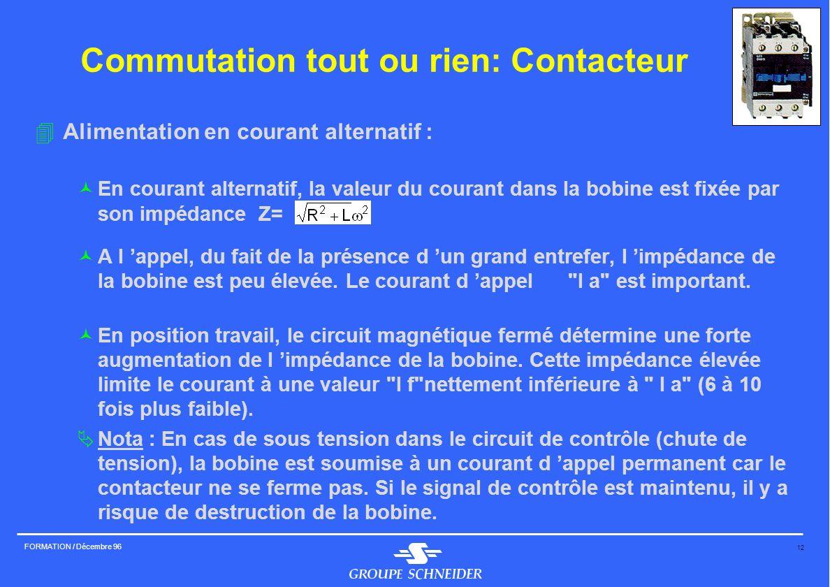 Commutation tout ou rien: Contacteur