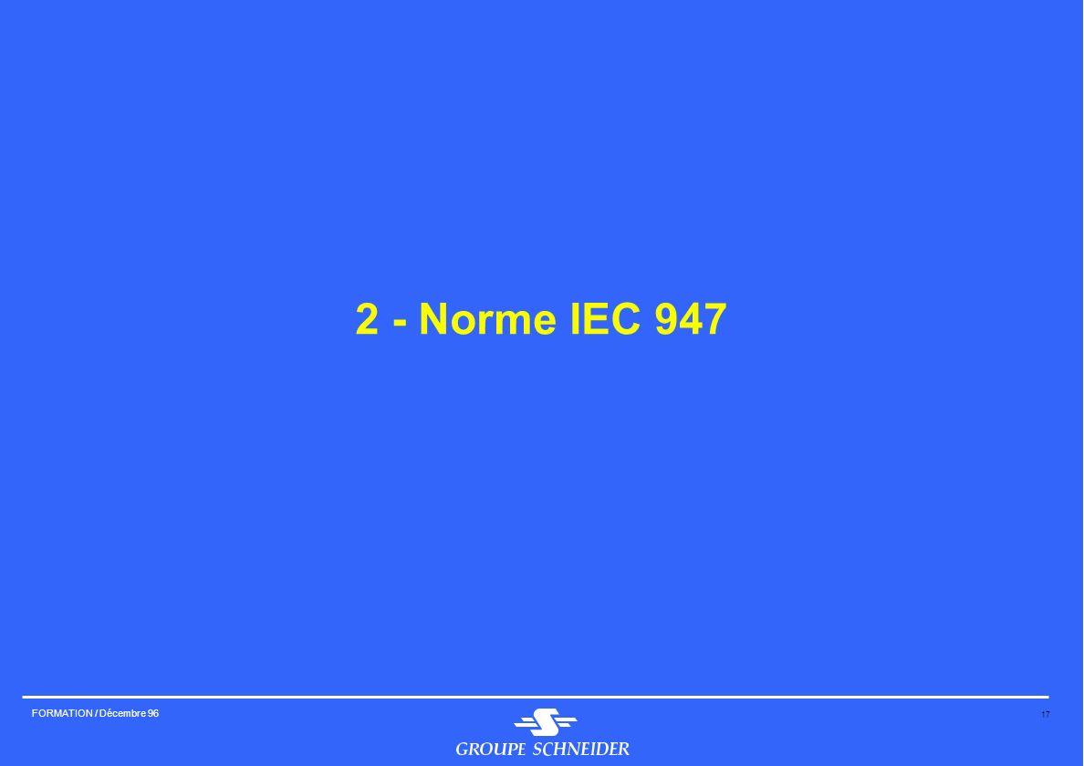 2 - Norme IEC 947