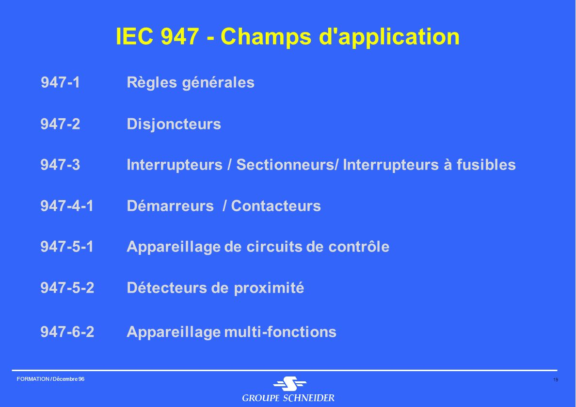 IEC Champs d application