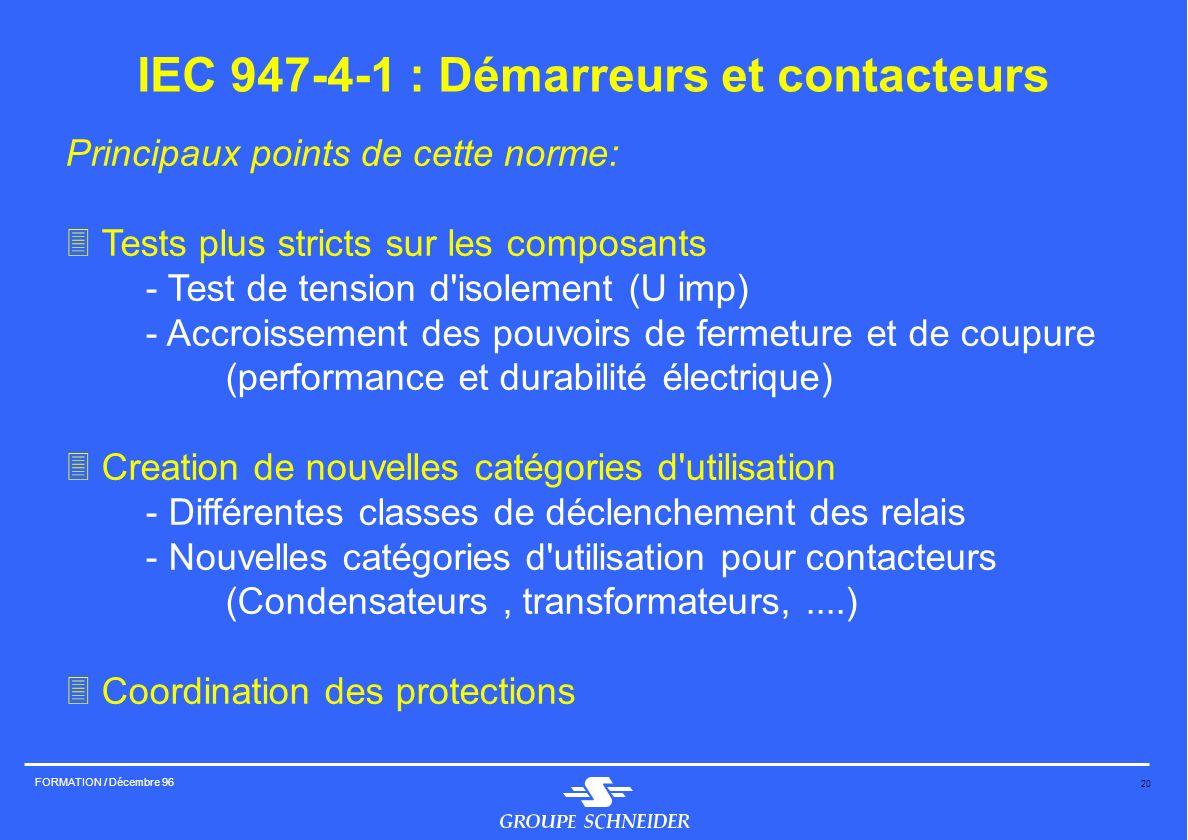 IEC 947-4-1 : Démarreurs et contacteurs