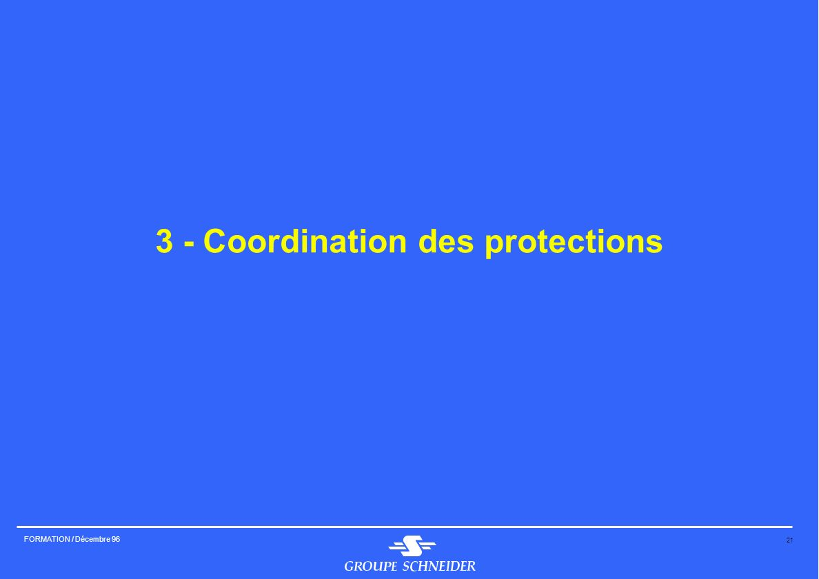 3 - Coordination des protections