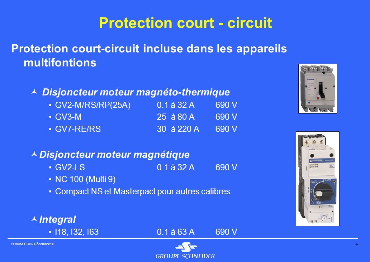 Protection court - circuit