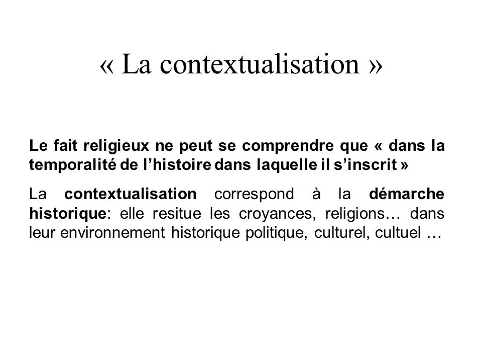 « La contextualisation »