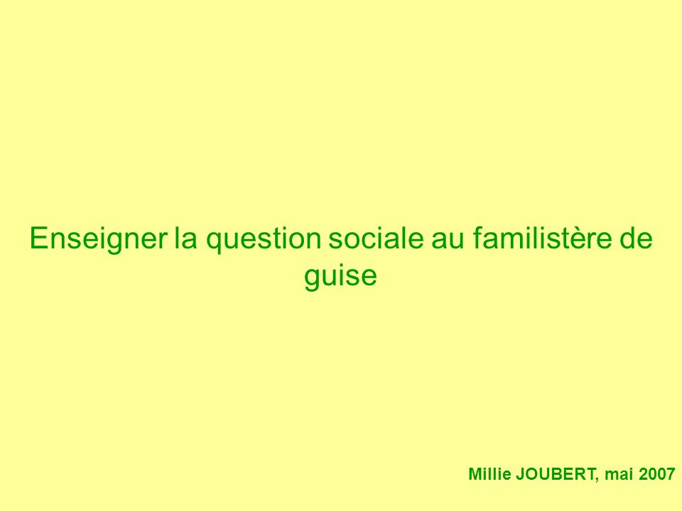 Enseigner la question sociale au familistère de guise