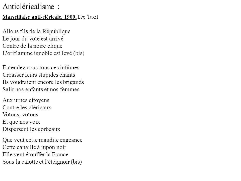 Anticléricalisme : Marseillaise anti-cléricale, 1900, Léo Taxil.