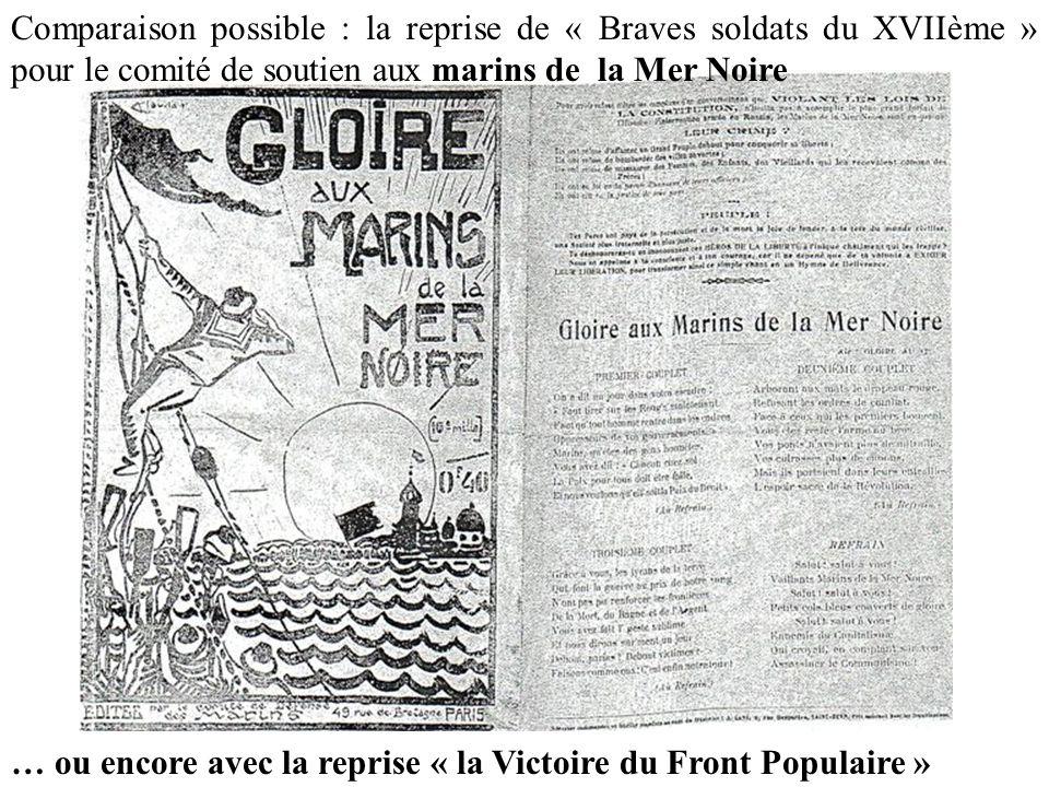 Comparaison possible : la reprise de « Braves soldats du XVIIème » pour le comité de soutien aux marins de la Mer Noire