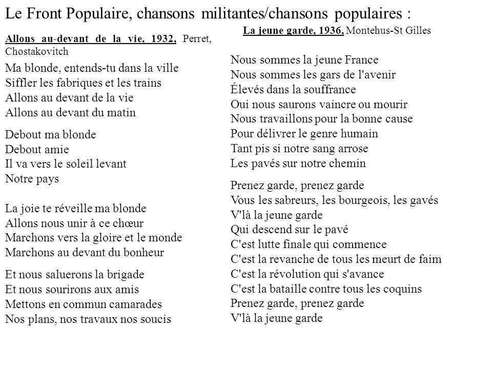 Le Front Populaire, chansons militantes/chansons populaires :
