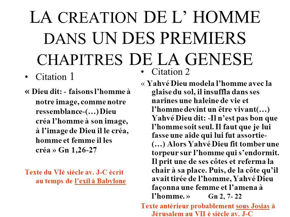 LA CREATION DE L' HOMME DANS UN DES PREMIERS CHAPITRES DE LA GENESE