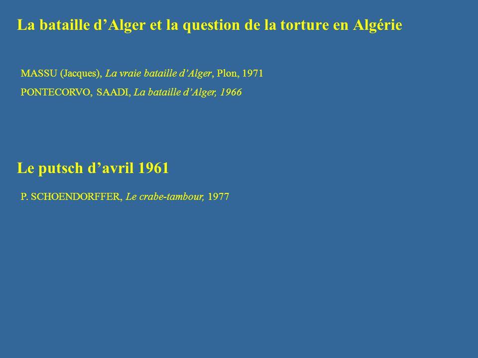 La bataille d'Alger et la question de la torture en Algérie
