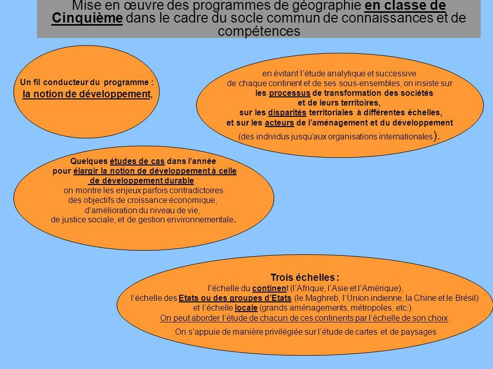 Mise en œuvre des programmes de géographie en classe de Cinquième dans le cadre du socle commun de connaissances et de compétences