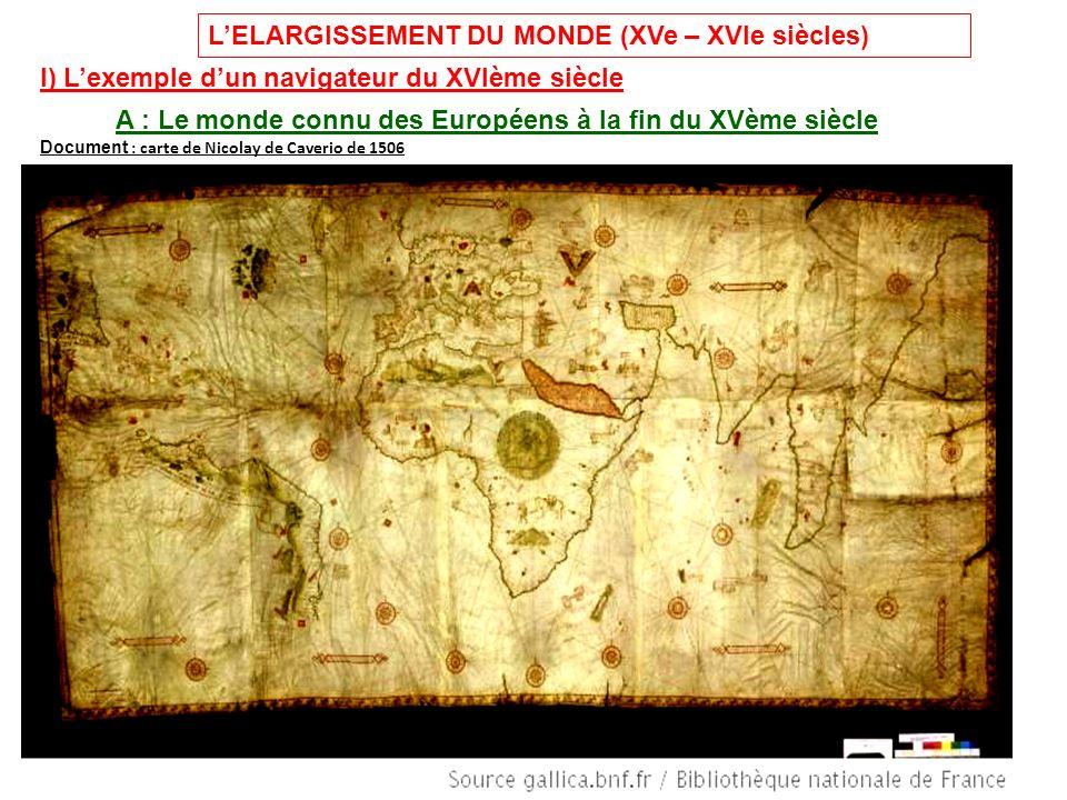 L'ELARGISSEMENT DU MONDE (XVe – XVIe siècles)