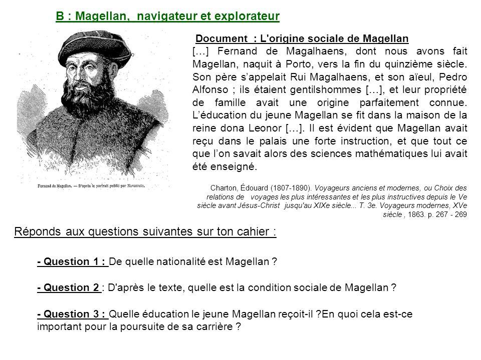 B : Magellan, navigateur et explorateur