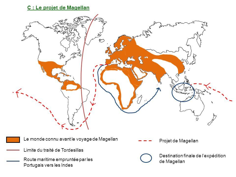 C : Le projet de Magellan