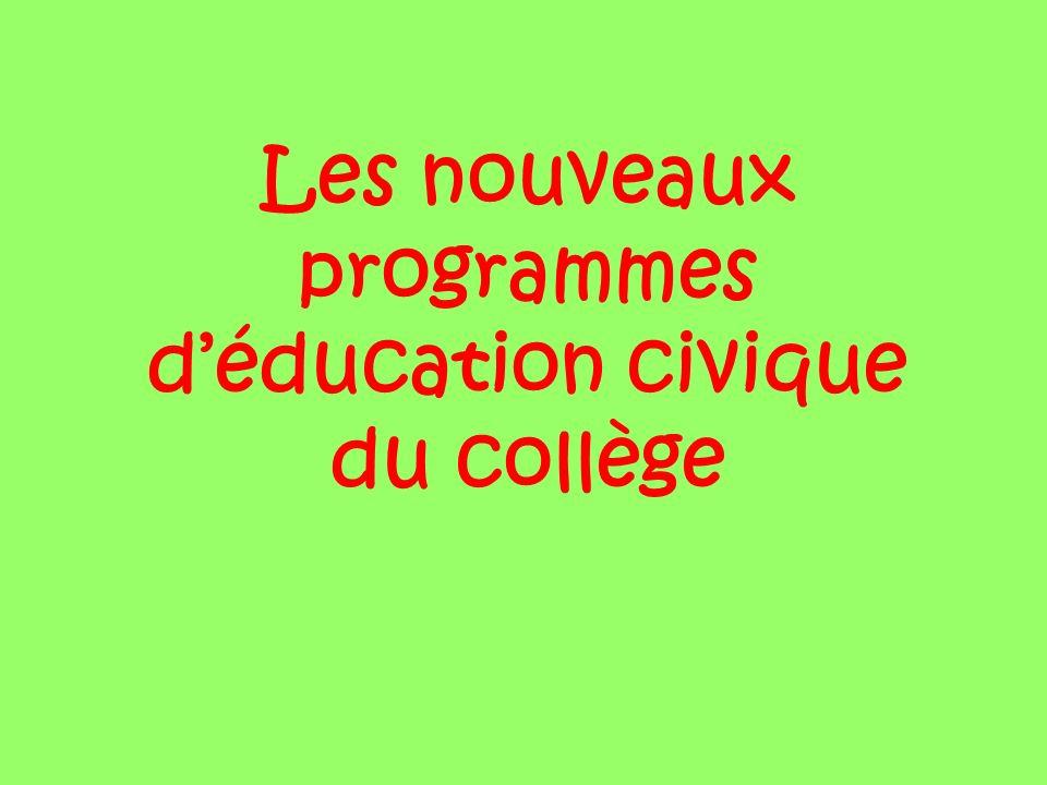 Les nouveaux programmes d'éducation civique du collège
