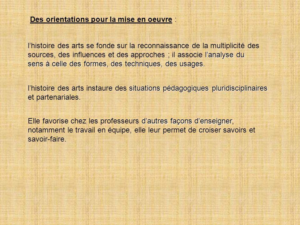 Des orientations pour la mise en oeuvre :