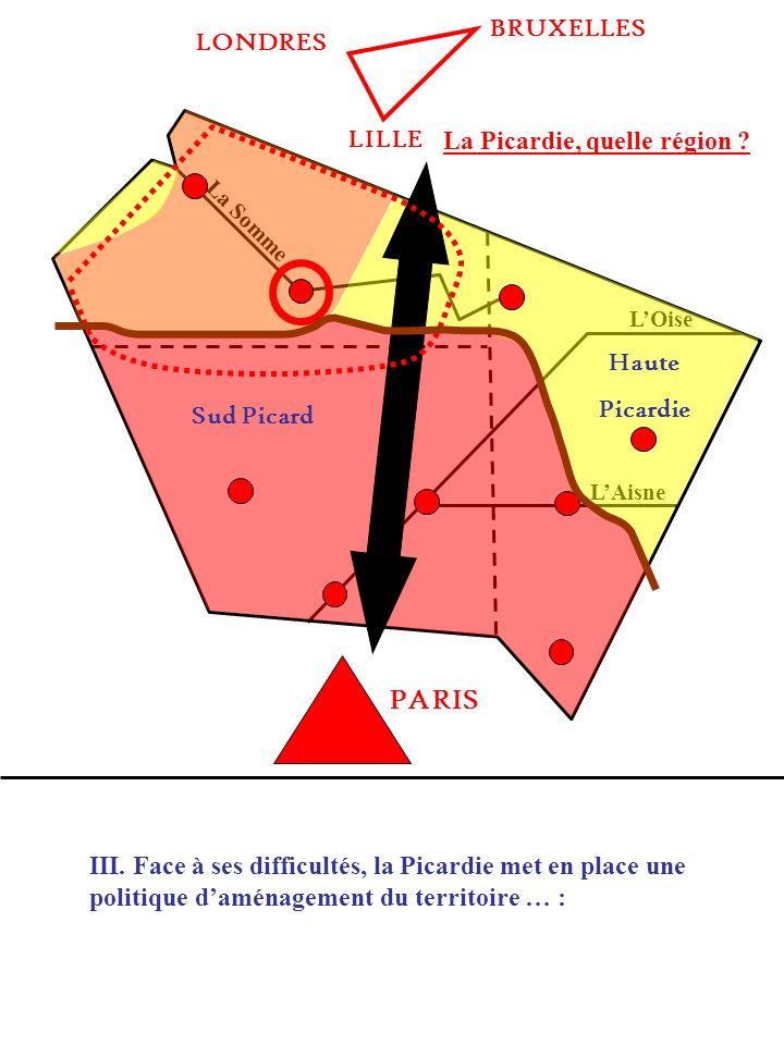 PARIS BRUXELLES LONDRES LILLE Haute Picardie Sud Picard