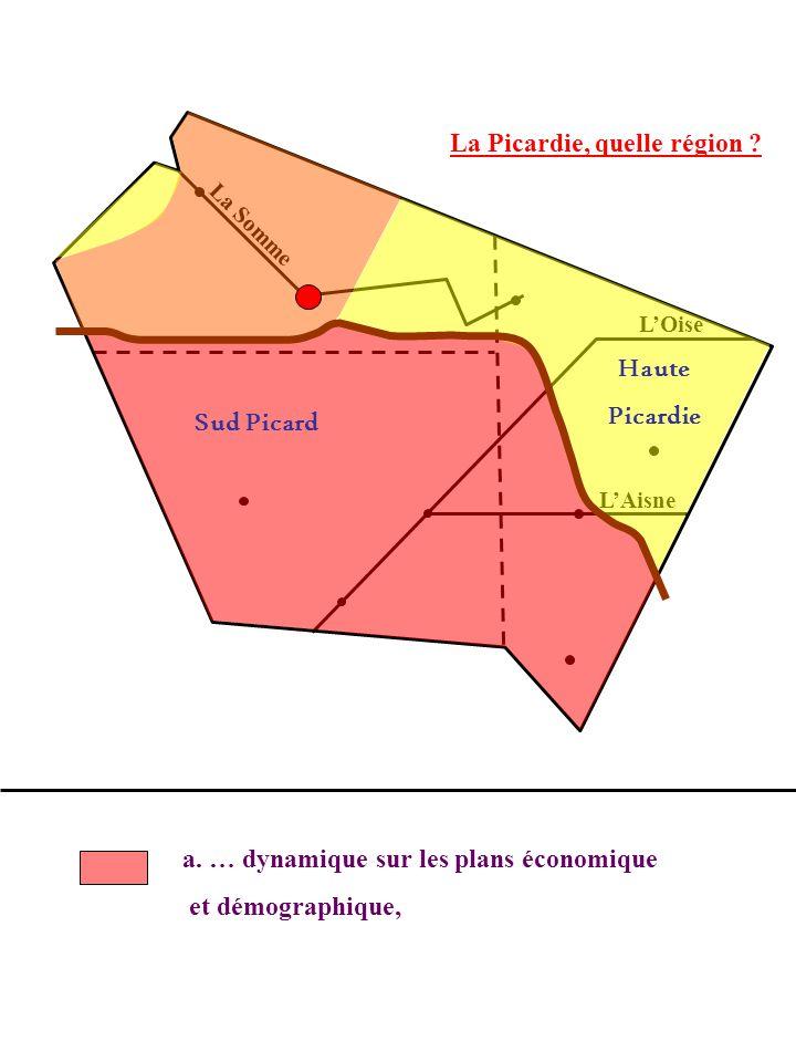 Haute Picardie Sud Picard a. … dynamique sur les plans économique et démographique,