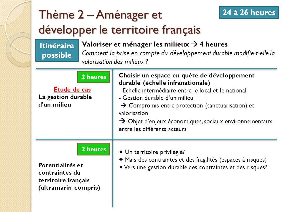 Thème 2 – Aménager et développer le territoire français