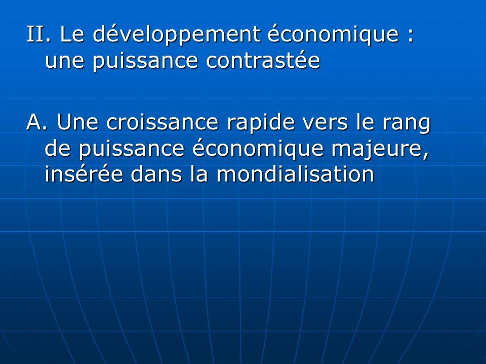 II. Le développement économique : une puissance contrastée
