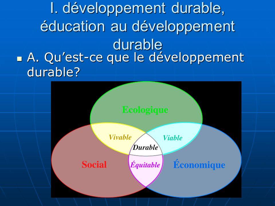 I. développement durable, éducation au développement durable