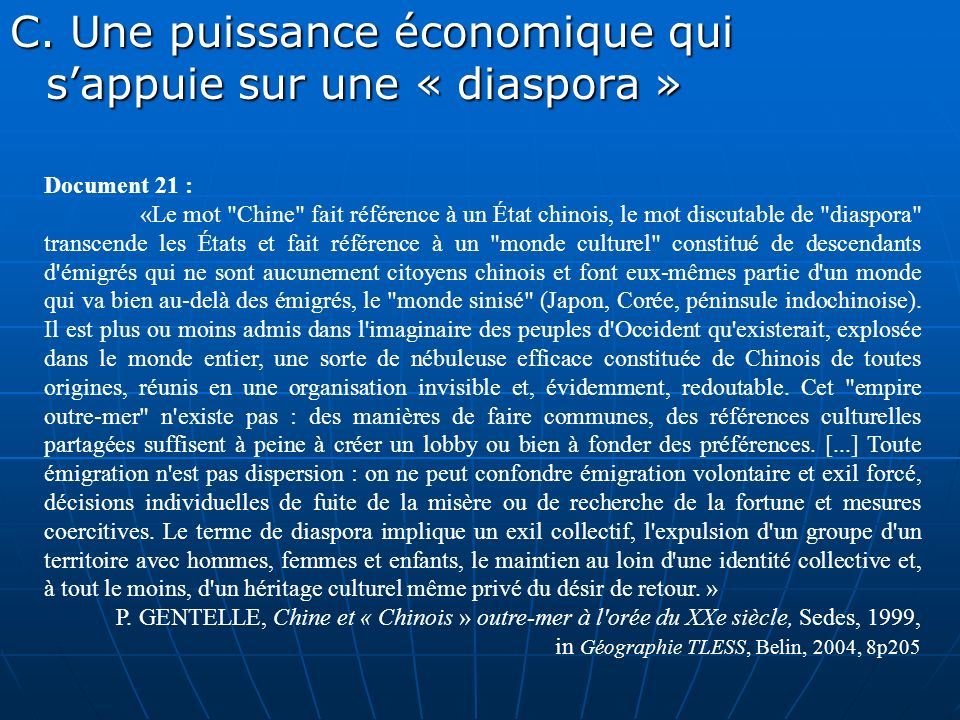 C. Une puissance économique qui s'appuie sur une « diaspora »
