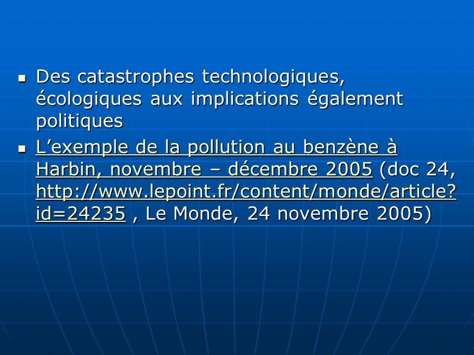 Des catastrophes technologiques, écologiques aux implications également politiques