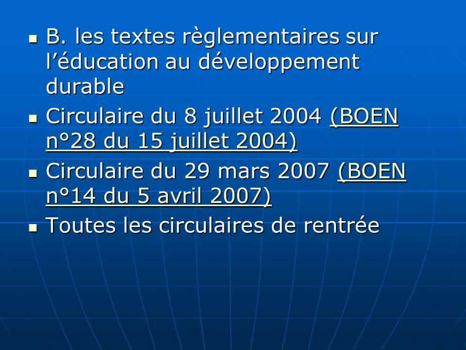B. les textes règlementaires sur l'éducation au développement durable