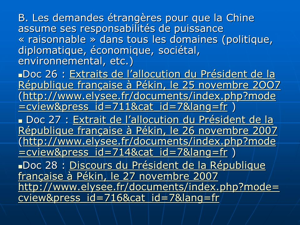 B. Les demandes étrangères pour que la Chine assume ses responsabilités de puissance « raisonnable » dans tous les domaines (politique, diplomatique, économique, sociétal, environnemental, etc.)