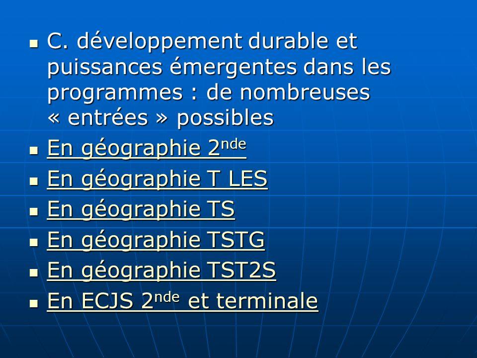 C. développement durable et puissances émergentes dans les programmes : de nombreuses « entrées » possibles