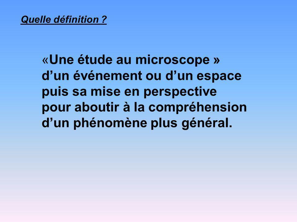 «Une étude au microscope » d'un événement ou d'un espace
