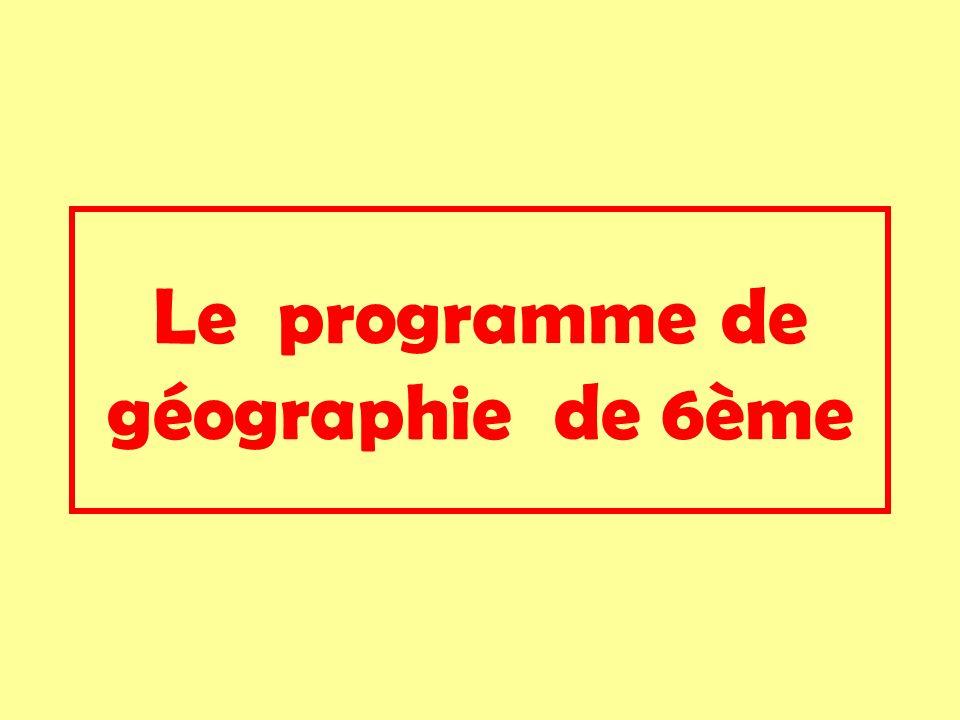 Le programme de géographie de 6ème