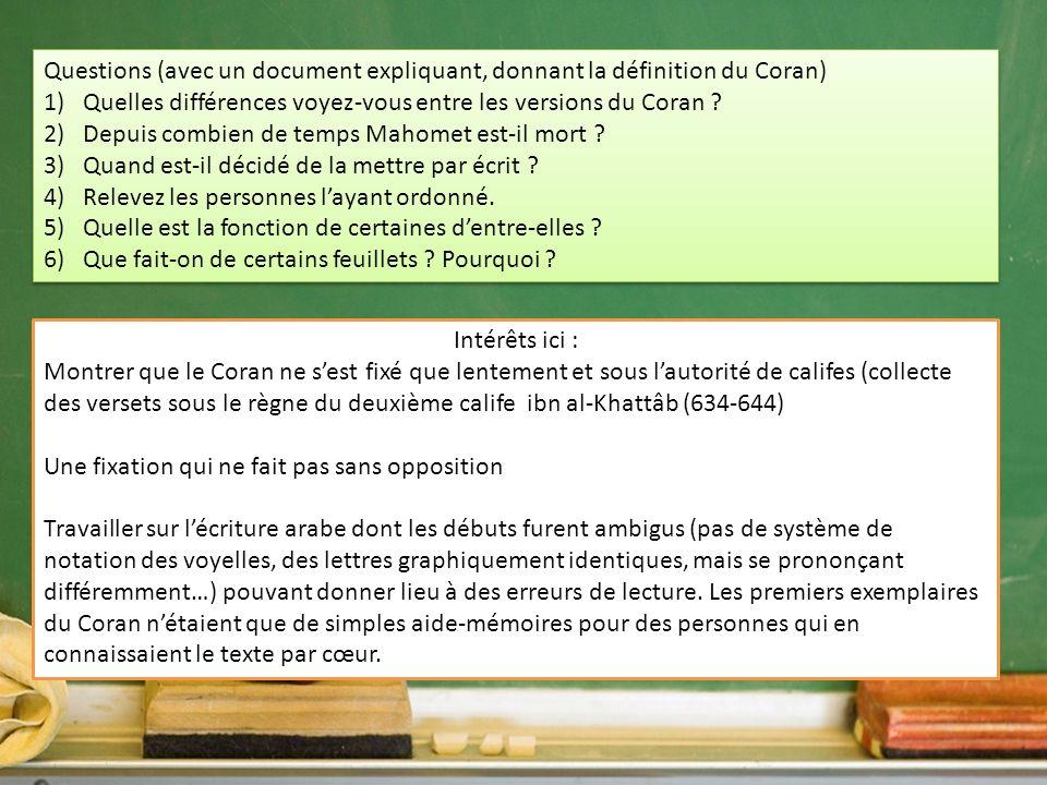 Questions (avec un document expliquant, donnant la définition du Coran)