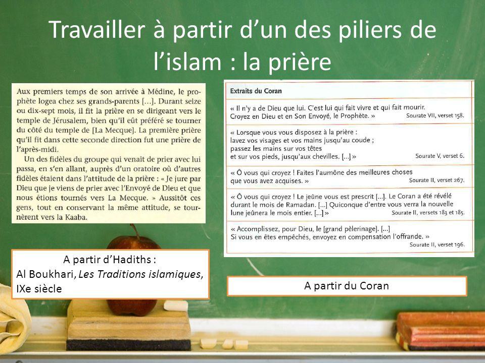 Travailler à partir d'un des piliers de l'islam : la prière