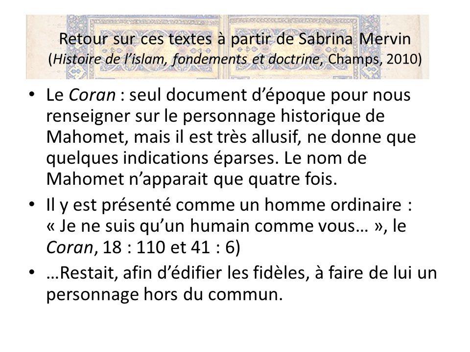 Retour sur ces textes à partir de Sabrina Mervin (Histoire de l'islam, fondements et doctrine, Champs, 2010)