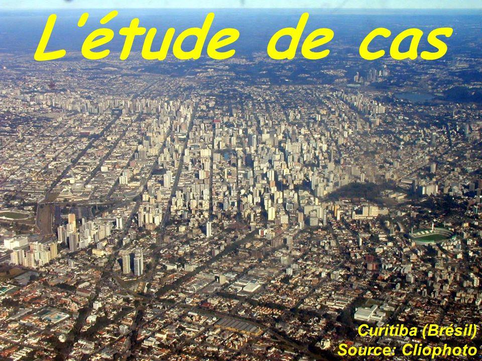 L'étude de cas Curitiba (Brésil) Source: Cliophoto
