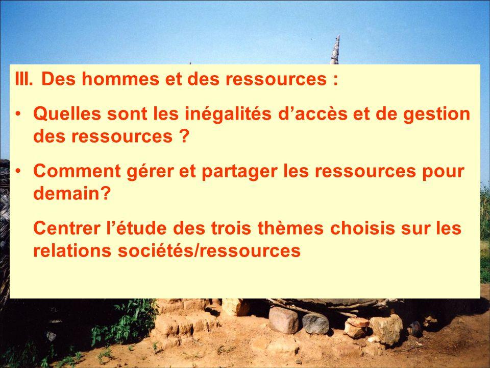 III. Des hommes et des ressources :