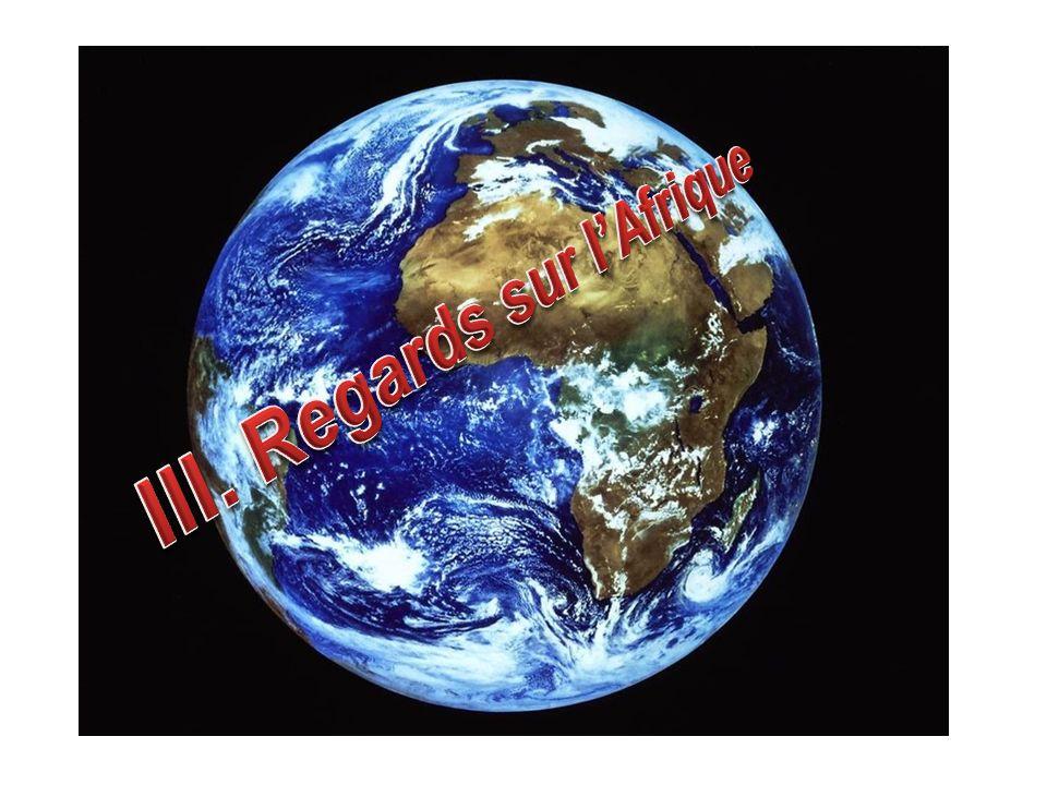 III. Regards sur l'Afrique